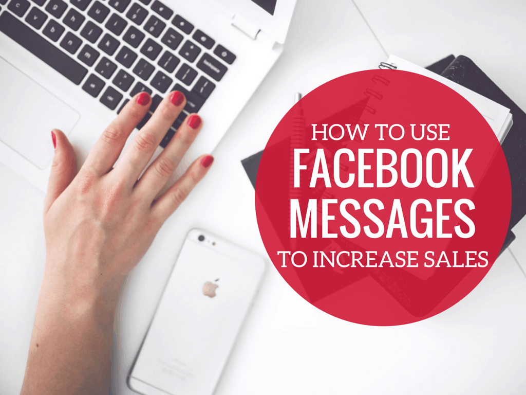 facebook messages to increase sales
