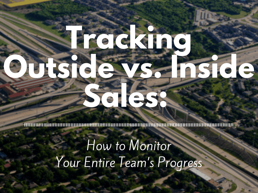 Tracking Outside vs. Inside Sales-