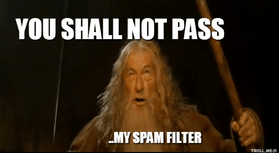 shall not pass spam filter meme